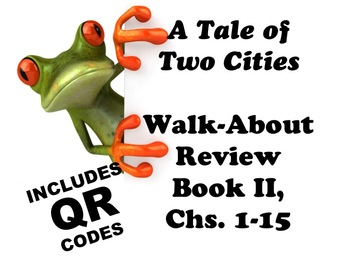 A Tale of Two Cities Book II Walk-About Review with QR Codes