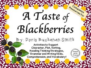A Taste of Blackberries by Doris Buchanan Smith: A Complet