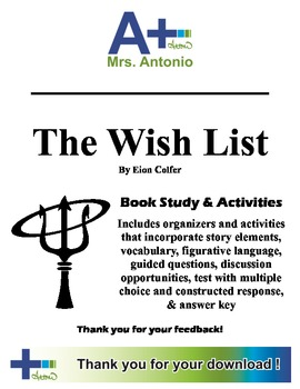A+ The Wish List by Eion Colfer - Book Study and Activities