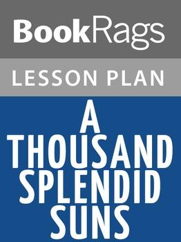 A Thousand Splendid Suns Lesson Plans