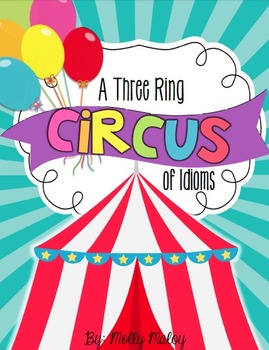A Three Ring Circus of Idioms
