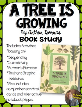 A Tree is Growing, by Arthur Dorros Book Study- Organizers
