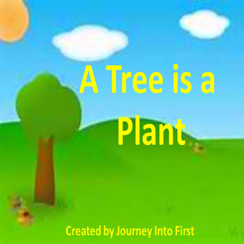 A Tree is a Plant (Unit 5 Journeys Common Core Reading Series)