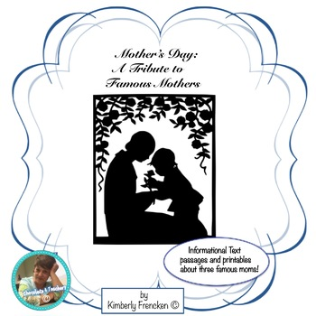 Famous Mothers: No Prep Required Informational Text Mini Lesson