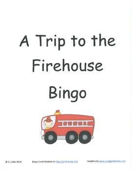 A Trip to the Firehouse Bingo Game ~ Language Arts Activity