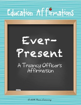 A Truancy Officer's Affirmation (Professional Development)