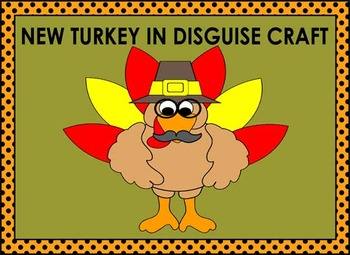 New and Improved: A Turkey In Disguise Craft