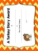 Thanksgiving Turkey Story: A Writing Lesson + Paper, Award