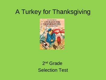 """""""A Turkey for Thanksgiving"""" Selection Test"""