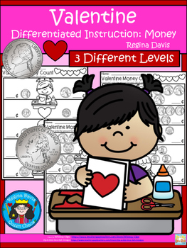 A+ Valentine Money Count...Differentiated  Practice