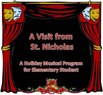 """A Visit from St. Nicholas"" Holiday Musical Program with b"