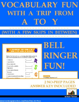Vocabulary Activities Trip from A to Y: A Fun Bell-Ringer