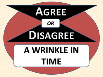 A WRINKLE IN TIME - Agree or Disagree Pre-reading Activity