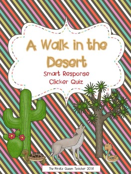A Walk in the Desert Smart Response Clicker Quiz