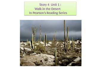 """2nd grade Unit 1 Story 4 """" A Walk in the Desert""""words"""