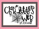 A Week with E.B. White's Charlotte's Web - First Grade Com