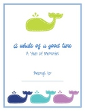 A Whale of  a Good Time - End of the Year Memory Book