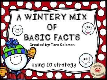 A Wintery Mix of Basic Facts~Using 10 Strategy