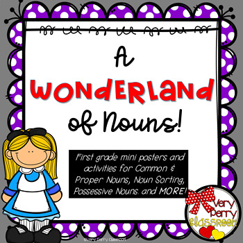 A Wonderland of Nouns-First Grade