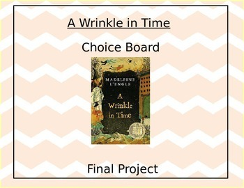 A Wrinkle in Time Final Project Choice Board Completely Editable