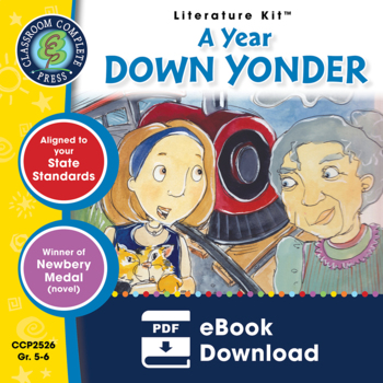 A Year Down Yonder - Literature Kit Gr.5-6