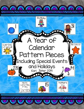 A Year of Calendar Pattern Pieces Including Special Events