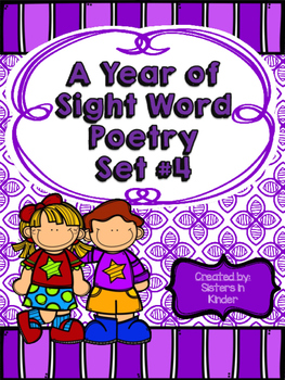 A Year of Sight Word Poetry: Set #4