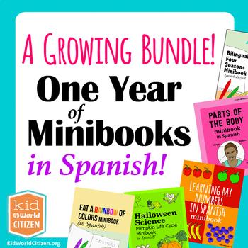 A Year of Spanish Minibooks: Bilingual and Spanish Curricu
