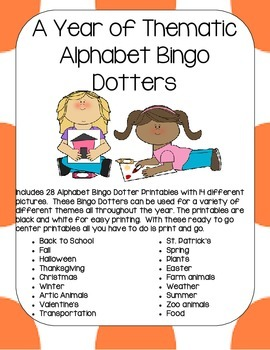 A Year of Thematic Alphabet Bingo Dotters (Reading Centers)