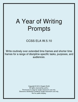 A Year of Writing Prompts - 5th Grade Common Core ELA