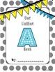 A-Z Classroom Books 2 Options: Alliteration & Beginning Sound