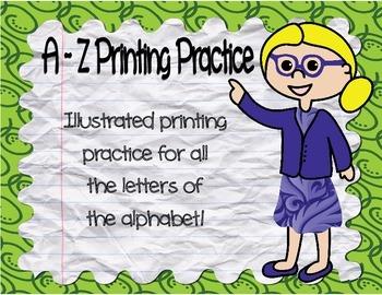 A - Z Illustrated Printing Practice ~ No Prep!