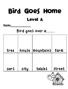 Reading A-Z Level A  Bird Goes Home