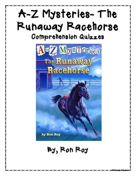 A-Z Mysteries: Runaway Racehorse - Chapter Quizzes - Compr