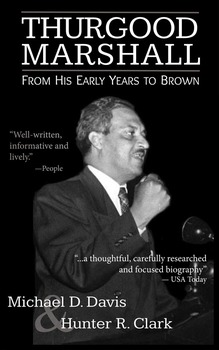 A Class Set License of Thurgood Marshall: From His Early Y