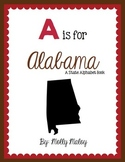 A is for Alabama (A State Alphabet Book)
