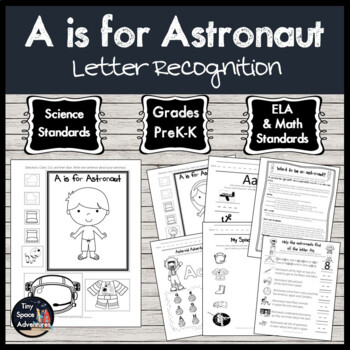 A is for Astronaut (Common Core & NGSS)
