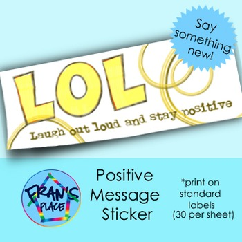 Positive Message: A new sticker for your tests and workshe