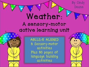 Weather: A sensory-motor active learning unit