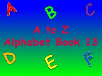 A to Z Alphabet Book 13
