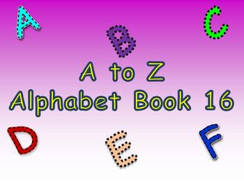 A to Z Alphabet Book 16