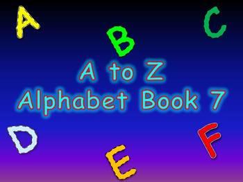 A to Z Alphabet Book 7