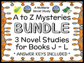 A to Z Mysteries BUNDLE : 3 Novel Studies for Books J - L