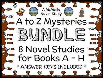 A to Z Mysteries BUNDLE : 8 Novel Studies for Books A - H