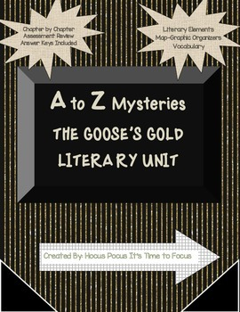 A to Z Mysteries: The Goose's Gold Literary Unit Packet