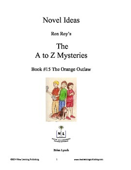 A to Z Mysteries: The Orange Outlaw - A Novel Study for Yo