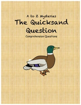 A to Z Mysteries: The Quicksand Question comprehension questions