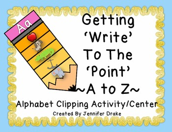 """A to Z  """" 'Write' To the 'Point' """" Center Activity PLUS Pr"""