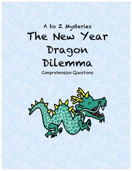 A to Z mysteries: The New Year Dragon Dilemma comprehensio