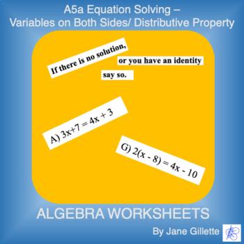A5a Equation Solving - Variables on Both Sides/Distributiv